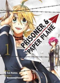 Prisoner & paper plane. Volume 1