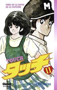 Touch : Théo ou La batte de la victoire. Volume 11
