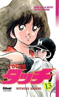 Touch : Théo ou La batte de la victoire. Volume 13