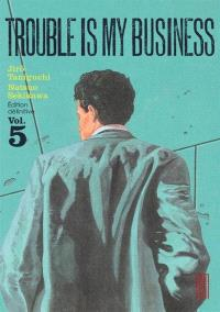 Trouble is my business. Volume 5