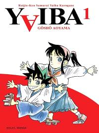 Yaiba : raijin-ken samurai Yaiba kurogane. Volume 1