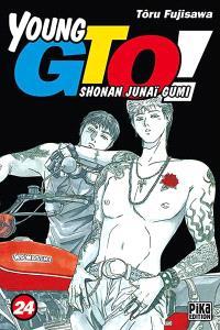 Young GTO ! : Shonan junaï gumi. Volume 24