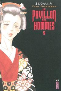 Le pavillon des hommes. Volume 5