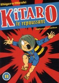 Kitaro le repoussant. Volume 11