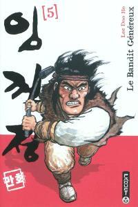 Le bandit généreux. Volume 5