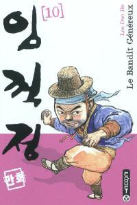 Le bandit généreux. Volume 10
