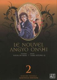 Le nouvel Angyo Onshi : volume double. Volume 2