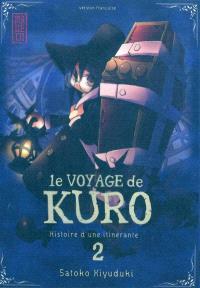 Le voyage de Kuro : histoire d'une itinérante. Volume 2