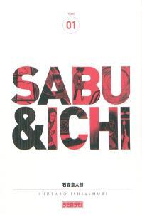 Sabu & Ichi. Volume 1
