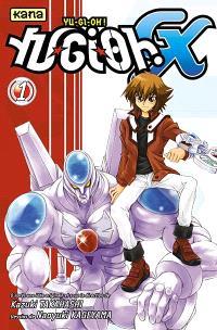 Yu-Gi-Oh ! GX. Volume 1