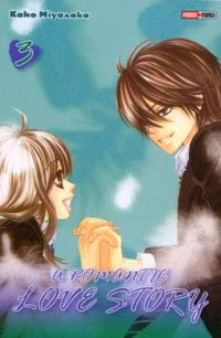 A romantic love story. Volume 3