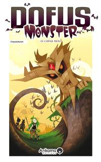 Dofus monster. Volume 1, Le chêne mou