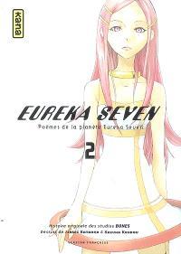 Eureka Seven : poèmes de la planète Eureka Seven. Volume 2