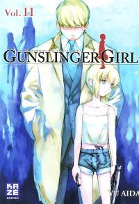 Gunslinger girl : une fillette robotisée, une enfance éternelle. Volume 11