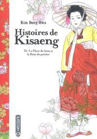 Histoires de kisaeng. Volume 2, La fleur de lotus et la fleur de poirier