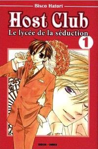 Host club : le lycée de la séduction. Volume 1