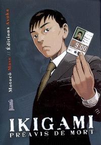 Ikigami, préavis de mort. Volume 1