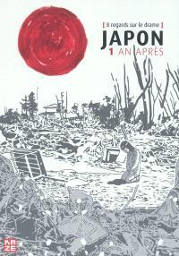 Japon, un an après : 8 regards sur le drame