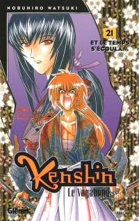 Kenshin, le vagabond. Volume 21, Et le temps s'écoula...