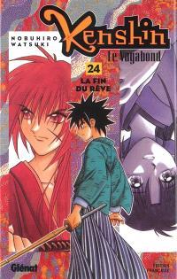Kenshin, le vagabond. Volume 24, La fin du rêve