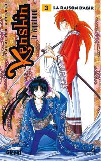 Kenshin, le vagabond. Volume 3, La raison d'agir