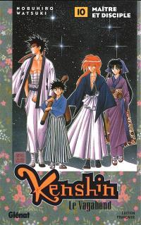 Kenshin, le vagabond. Volume 10, Maître et disciple
