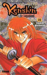 Kenshin, le vagabond. Volume 22, Triple bataille