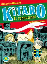 Kitaro le repoussant. Volume 8