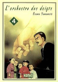 L'orchestre des doigts. Volume 4