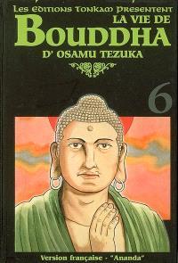 La vie de Bouddha. Volume 6, Ananda