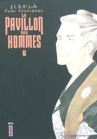 Le pavillon des hommes. Volume 6