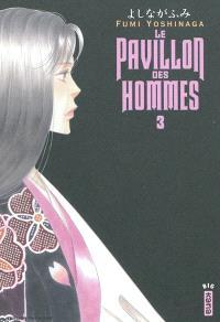 Le pavillon des hommes. Volume 3