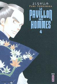 Le pavillon des hommes. Volume 4