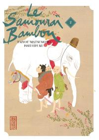 Le samouraï bambou. Volume 2