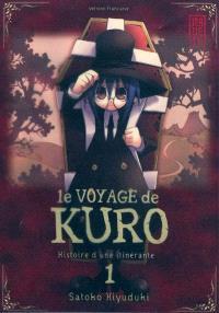 Le voyage de Kuro : histoire d'une itinérante. Volume 1