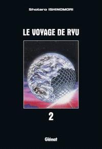 Le voyage de Ryu. Volume 2