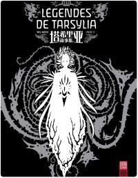 Légendes de Tarsylia. Volume 3