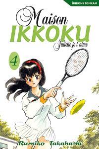 Maison Ikkoku : Juliette, je t'aime. Volume 4