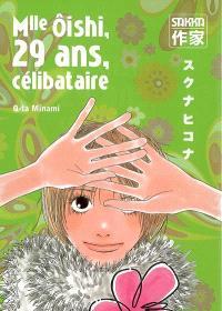Mlle Oishi. Volume 2, Mlle Oishi, 29 ans, célibataire