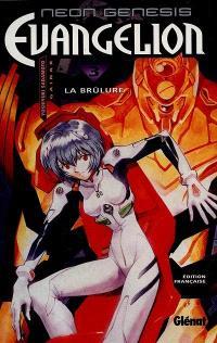 Neon-Genesis Evangelion. Volume 3, La brûlure