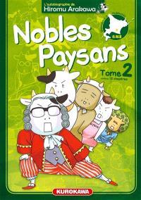 Nobles paysans : l'autobiographie de Hiromu Arakawa. Volume 2