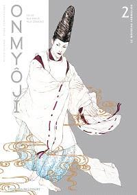 Onmyoji : celui qui parle aux démons. Volume 2, Le moineau vermillon