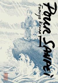 Pour Sanpei. Volume 1