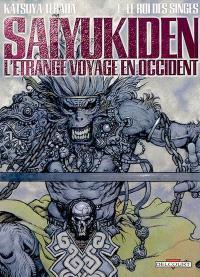 Saiyûkiden : l'étrange voyage en Occident. Volume 1, Le roi des singes
