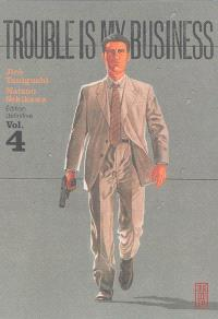 Trouble is my business. Volume 4