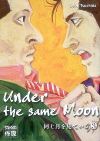 Under the same moon. Volume 3