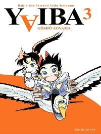 Yaiba : raijin-ken samurai Yaiba kurogane. Volume 3