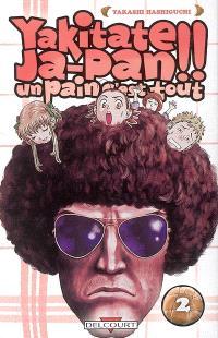 Yakitate Ja-Pan ! : un pain c'est tout. Volume 2