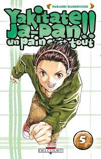 Yakitate Ja-Pan ! : un pain c'est tout. Volume 5