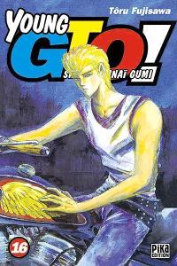 Young GTO ! : Shonan junaï gumi. Volume 16